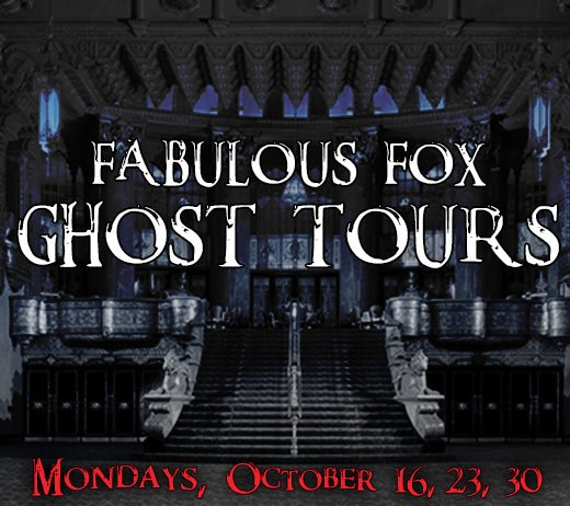 Ghost Tours of Fox Theater – Oct 2017